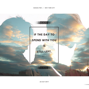 IF THE DAY TO SPEND WITH YOU STILL LEFT.