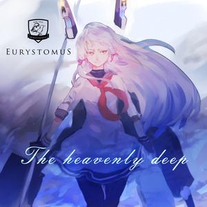 The heavenly deep