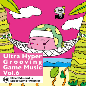 Ultra Hyper Grooving Game Music Vol.6