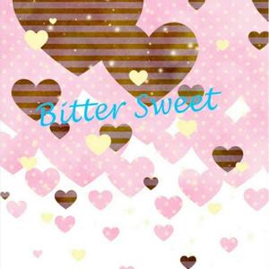 Bitter Sweet  【環壮】