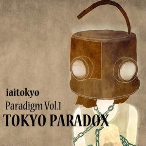 Paradigm Vol.1 TOKYO PARADOX