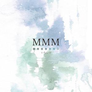 MMM(受注販売/冊子ver)