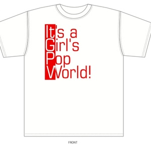 TNX主催イベント「It's a Girl's Pop World!」Tシャツ