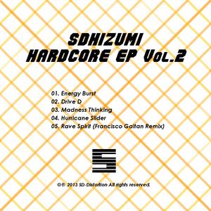 sdhizumi Hardcore EP Vol.2