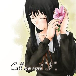 """Call me and """"I""""."""