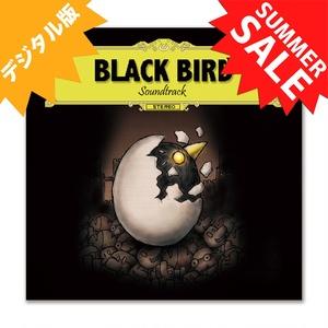 [デジタル版]BLACK BIRD 公式サウンドトラック