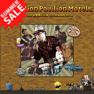 ライブCD「The Billion Pavilion Motels Live at 秋葉原 CLUB GOODMAN 2018」