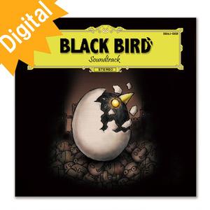[Digital] BLACK BIRD soundtrack