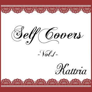 Self Covers -Vol.1-