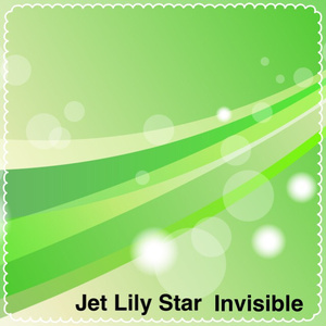 Jet Lily Star 2nd Single「Invisible」