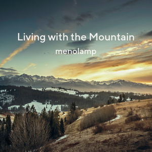 Living with the Mountain