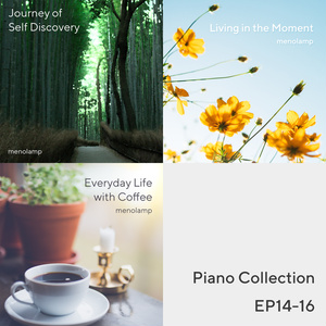 Piano Collection EP14-16: Journey / Cosmos / Coffee