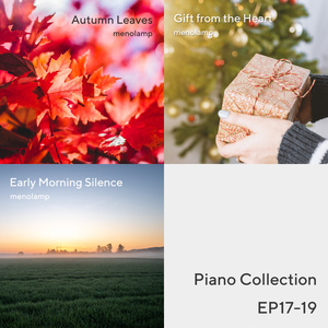 Piano Collection EP17-19: Autumn / Christmas / Sunrise