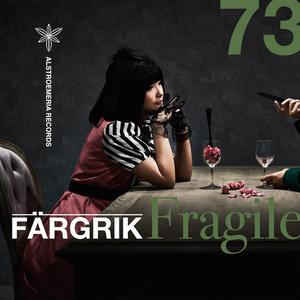 FÄRGRIK - Fragile
