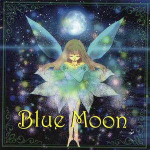 ★Blue Moon