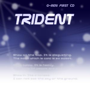 【DL版】G-REN『TRIDENT』