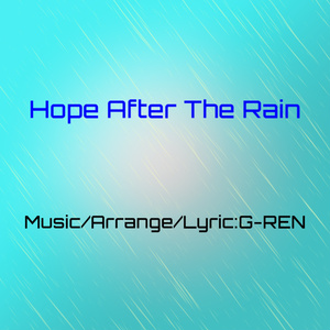【無償版】G-REN - Hope After The Rain