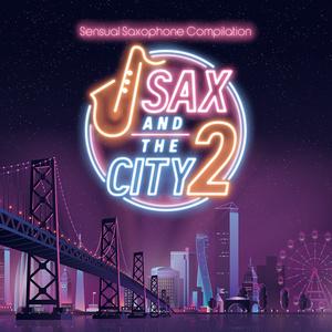 SAX and the CITY 2(11/30まで送料分セール!)
