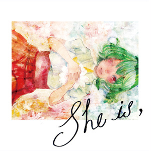She is,
