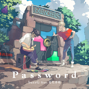 Password / buzzG feat. 夏代孝明