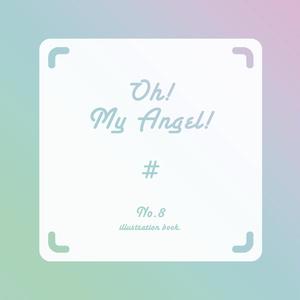 【ミニ画集】Oh! My Angel!