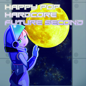 Happy POP Hardcore Future 2nd