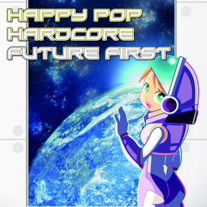 Happy POP Hardcore Future 1st