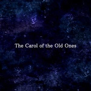 旧支配者のキャロル