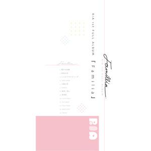 【Familia】RIA 1st Full Album!!