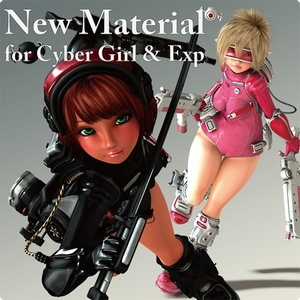 New Material for Cyber Girl & Exp