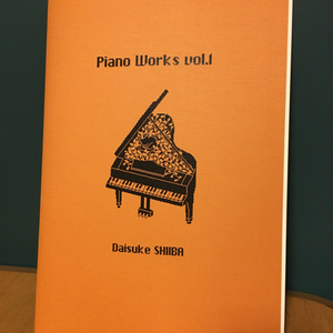 Piano Works vol.1[ピアノ楽譜]/椎葉大翼