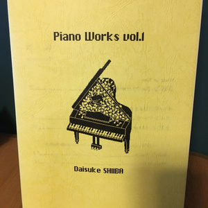 Piano Works vol.1[ピアノ楽譜]