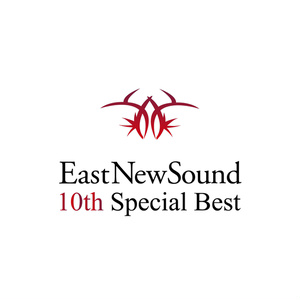EastNewSound10thSpecialBest