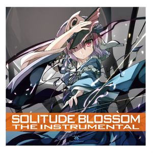 【ENS-0015】Solitude Blossom the Insturumental