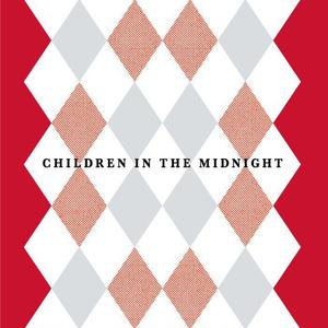 CHILDREN IN THE MIDNIGHT