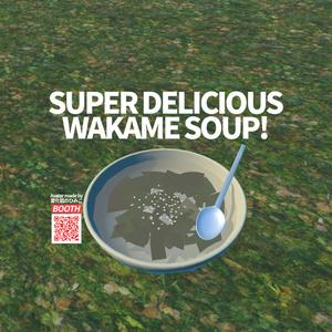 [VRChat向け]わかめスープ