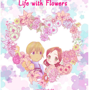 Life with Flowers
