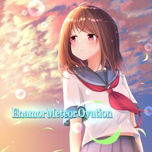 Enamor Meteor Ovation