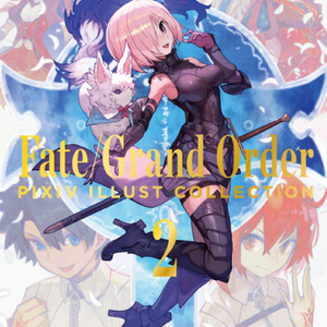 Fate/Grand Order×pixiv illust collection 2