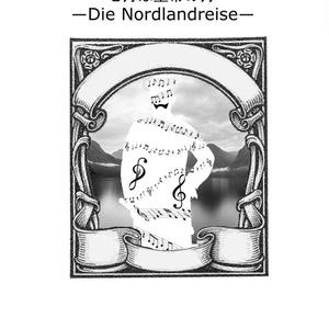 七月は皇帝の月―Die Nordlandreise―