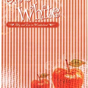 童話パロディ本③『Ally&Liz in Wonderland〜第3弾〜』白雪姫