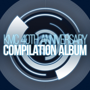 KMC 40th Anniversary Compilation Album
