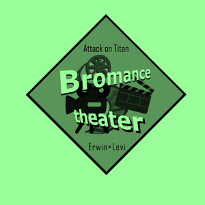 Bromance theater