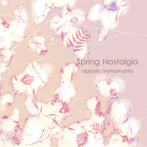 Spring Nostalgia(DL販売)