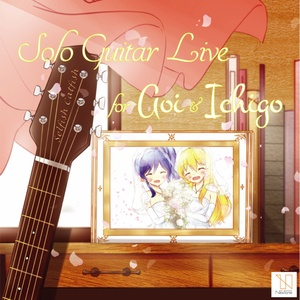 Solo Guitar Live for Aoi & Ichigo