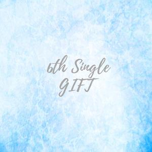 6th Single「Gift」
