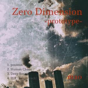 【DL販売】1st「Zero Dimension -prototype-」