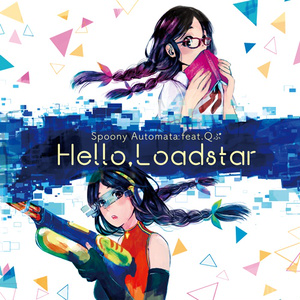 Hello,Loadstar feat.Qふ⋆