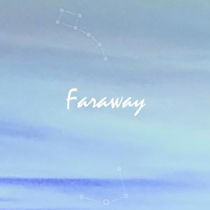 Faraway / フリル