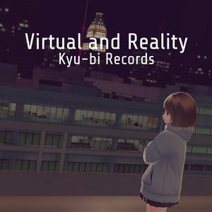 Virtual and Reality